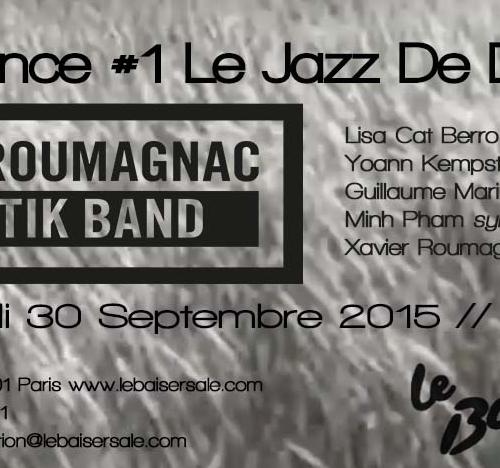 Mercredi 30 Septembre 21h30 Eklectik Band en résidence au Baiser Salé #1